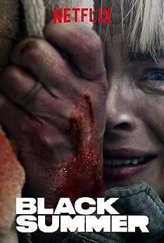 Black Summer (2019-)
