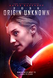 2036 Origin Unknown (2018) 720p