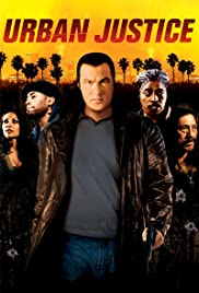 Urban Justice(2007) Poster - Movie Forum, Cast, Reviews