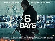 6 Days (I) (2017)