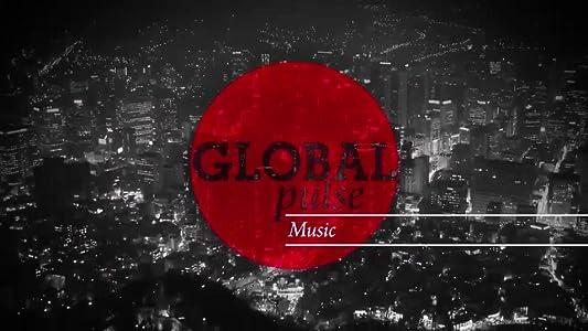 Film rask nedlasting Global Pulse: Music [movie] [4K] by James Gibbon