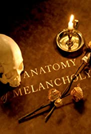 An Anatomy of Melancholy Poster