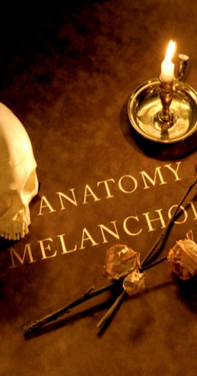 An Anatomy Of Melancholy 2000 Imdb