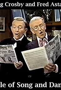 Primary photo for Bing Crosby and Fred Astaire: A Couple of Song and Dance Men