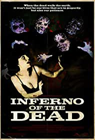 Inferno of the Dead (2009)