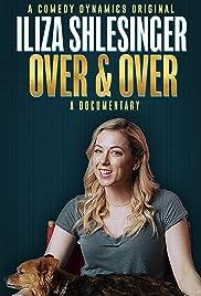 Iliza Shlesinger: Over & Over Poster