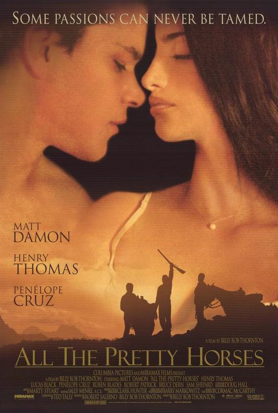 All the Pretty Horses (2000) สุภาพบุรุษอาชา