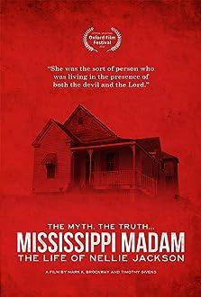 Mississippi Madam: The Life of Nellie Jackson (2017)