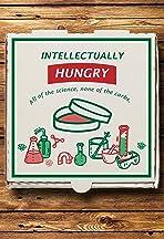 Intellectually Hungry