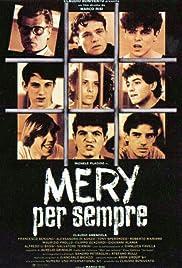 Mery per sempre(1989) Poster - Movie Forum, Cast, Reviews