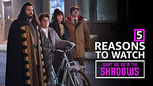 """5 Reasons to Watch """"What We Do in the Shadows"""""""