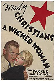 A Wicked Woman (1934) Poster - Movie Forum, Cast, Reviews