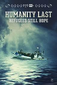 Humanity Last: Refugees Still Hope (2018)