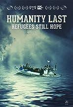 Humanity Last: Refugees Still Hope