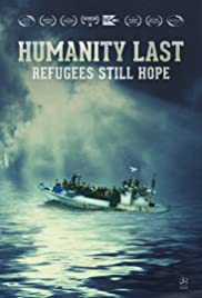 Humanity Last: Refugees Still Hope Poster