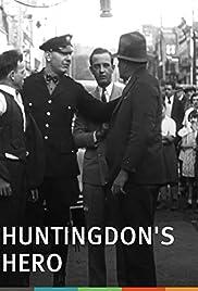 Huntingdon's Hero Poster