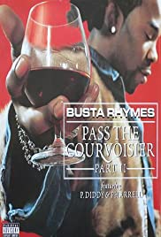 Busta Rhymes Feat. P. Diddy & Pharrell: Pass the Courvoisier, Part II Poster