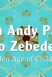 From Andy Pandy to Zebedee: The Golden Age of Children's TV Poster