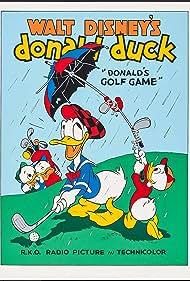 Donald's Golf Game (1938) Poster - Movie Forum, Cast, Reviews