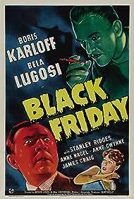 Boris Karloff, Bela Lugosi, and Anne Nagel in Black Friday (1940)