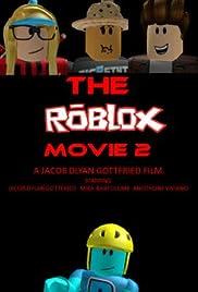 The Roblox Movie 2 (Video 2018) - IMDb