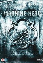 Machine Head: Elegies