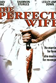 The Perfect Wife (2001) Poster - Movie Forum, Cast, Reviews