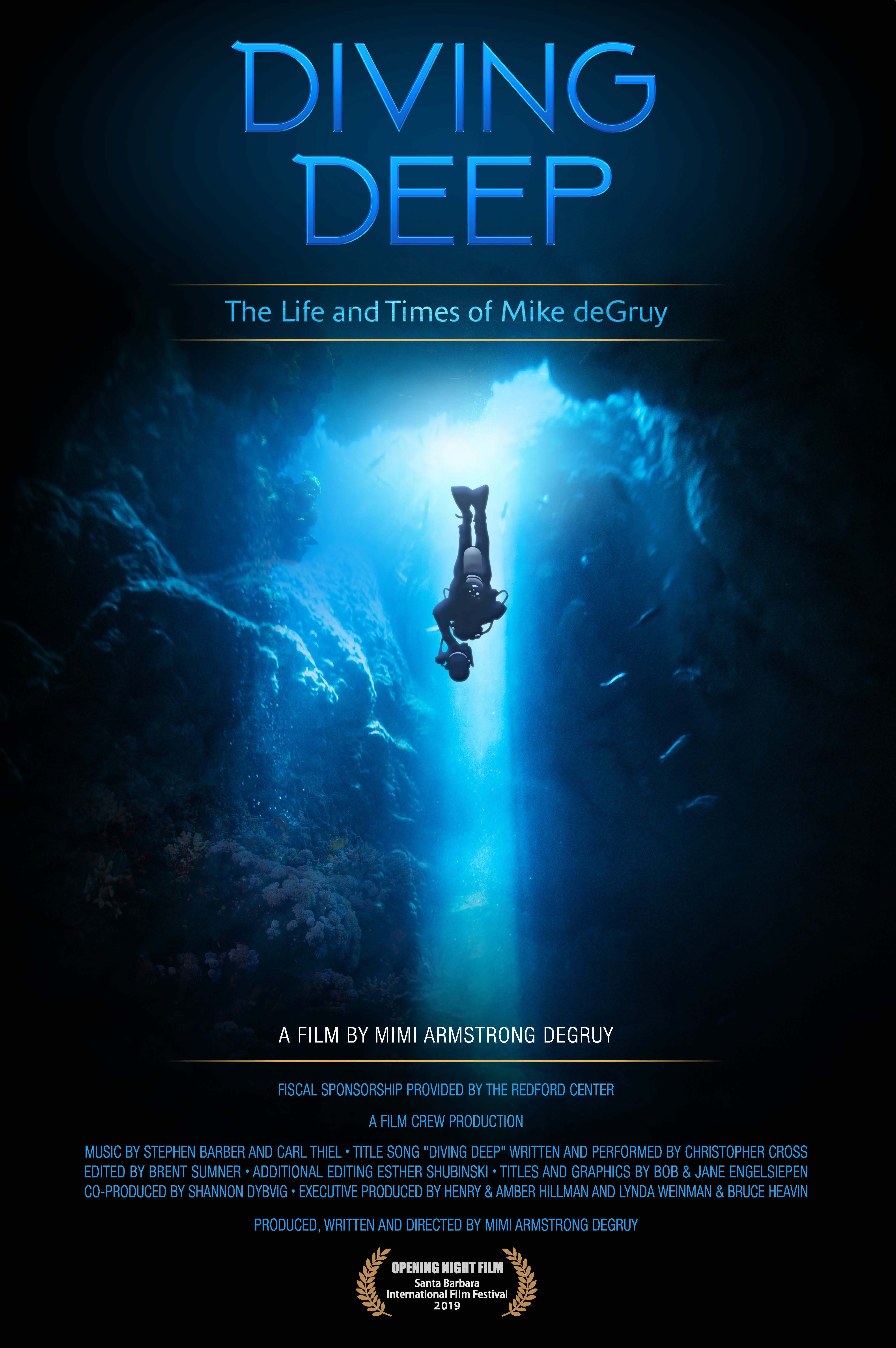 Diving Deep: The Life and Times of Mike deGruy (2019) - IMDb