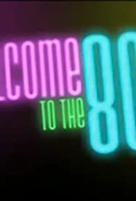 Primary photo for Welcome to the 80's