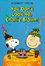 You Don't Look 40, Charlie Brown!