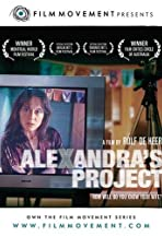 Alexandra's Project: In the Eye of the Beholder