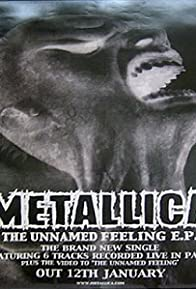 Primary photo for Metallica: The Unnamed Feeling