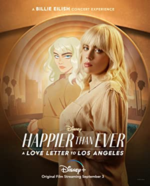 Happier Than Ever: A Love Letter to Los Angeles