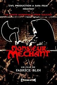 Monsieur Méchant (2008)