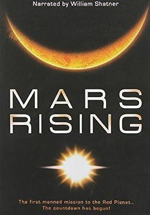 Mars Rising (2007–)