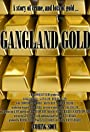 Gangland Gold