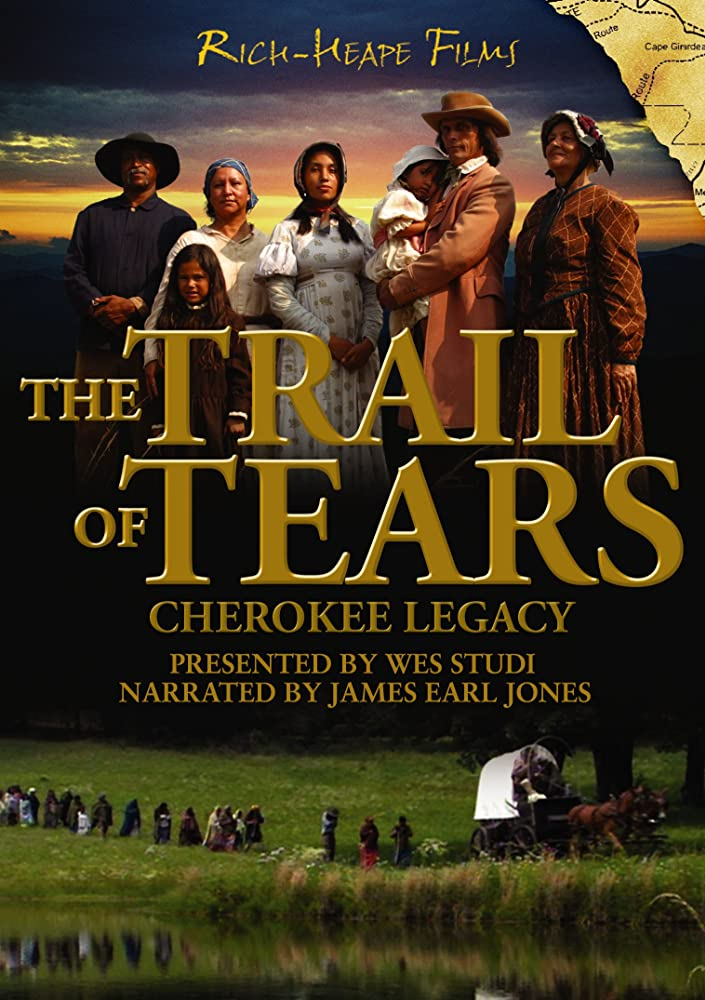 The Trail of Tears: Cherokee Legacy (2006)