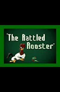 Movies direct free download The Rattled Rooster [1280p]