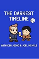 The Darkest Timeline with Ken Jeong & Joel McHale