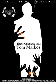 The Darkness and Tom Markos Poster