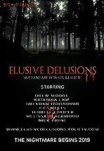 Elusive Delusions