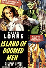 Peter Lorre and Rochelle Hudson in Island of Doomed Men (1940)