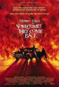 Sometimes They Come Back (1991)