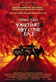 Sometimes They Come Back (1991) Poster - Movie Forum, Cast, Reviews