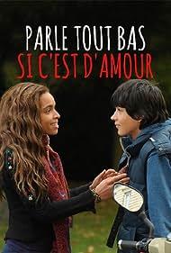 Parle tout bas, si c'est d'amour (2012)