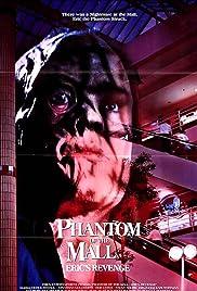 Phantom of the Mall: Eric's Revenge Poster