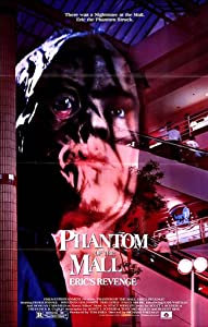 Best site hd movie downloads Phantom of the Mall: Eric's Revenge [1280x544]