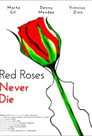 Red Roses Never Die Poster