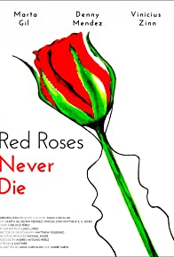 Primary photo for Red Roses Never Die