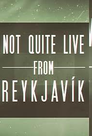Jonathan Duffy: Not Quite Live From Reykjavík (2016)